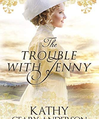 The Trouble With Jenny: Wind River Chronicles Book One